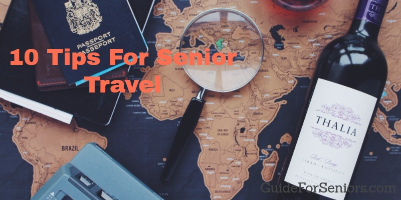 Ten Tips for Senior Travel Overseas