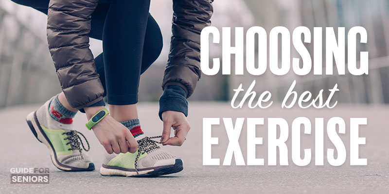 Choosing the Best Exercise