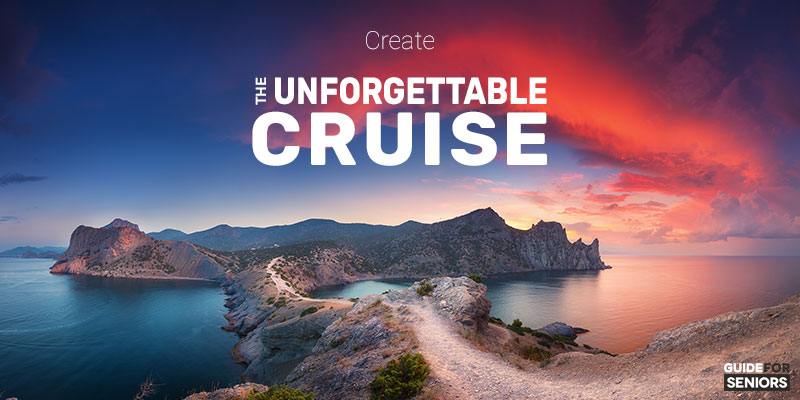 Transform Your Cruise Into Unforgettable