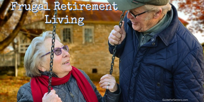 Frugal Retirement Living Tips